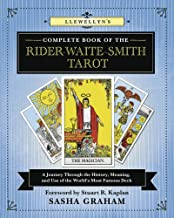 Llewellyn's Complete Book of the Rider-Waite-Smith Tarot: A Journey Through the History, Meaning, and Use of the World's Most Famous Deck (Llewellyn's Complete Book Series 12)