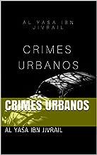 CRIMES URBANOS (unica Livro 1)