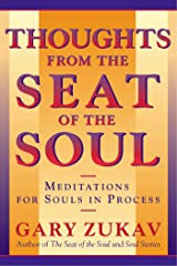 Thoughts From the Seat of the Soul: Meditations for Souls in Process Kindle Edition