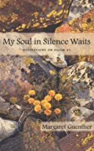 Best my soul waits in silence Reviews