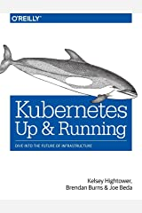 Kubernetes : Up and Running Paperback