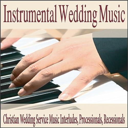 Instrumental Wedding Music: Christian Wedding Service Music