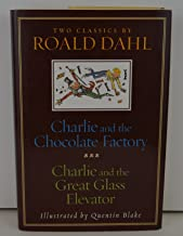 CHARLIE AND THE CHOCOLATE FACTORY and CHARLIE AND THE GREAT GLASS ELEVATOR