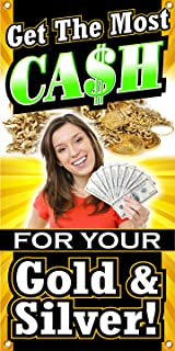 The Large Outdoor/indoor Get the Most Cash for Your Gold & Silver Banner Sign Perfect for Convenient Store, Pawn Shops, Jeweler and Jewelry Business - Vertical (2ft X 4ft)