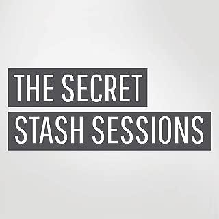 The Secret Stash Sessions