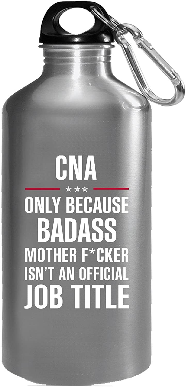 Gift for Badass CNA - Water Bottle