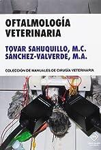 OFTALMOLOGIA VETERINARIA (MANUALES DE CIRUGIA VETERINARIA)