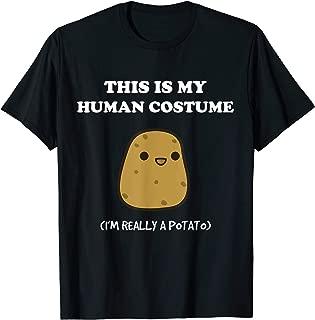 Funny Potato Gift This Is My Human Costume Potato T-Shirt