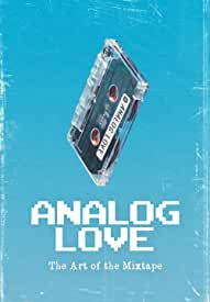 Analog Love: The (Long Lost) Art of the Mixtape arrives on Blu-ray and Digital Aug. 17 from Passion River