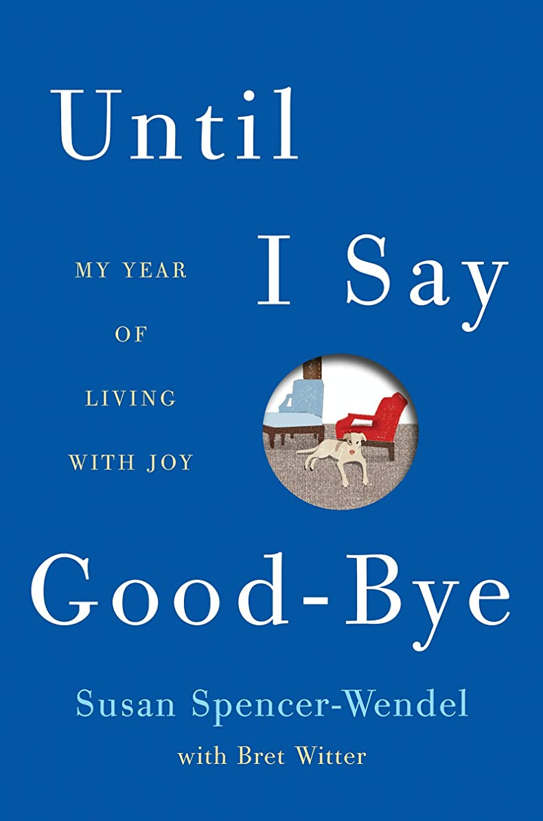 登録するポット木製Until I Say Good-Bye: A Book About Living (English Edition)