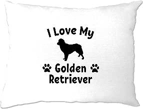 Dog Owner Pillow Case I Love My Golden Retriever White One Size