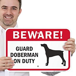 "SmartSign ""Beware! Guard Doberman On Duty"" Sign | 12"" x 18"" Aluminum"