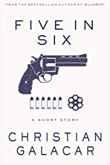 Five In Six: A Short Story Kindle Edition