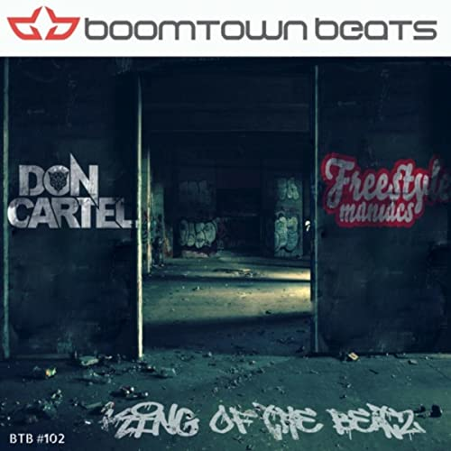 King of The Beatz by Don Cartel and Freestyle Maniacs on ...