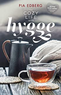 The Cozy Life with Hygge