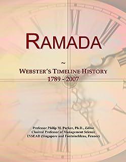 Ramada: Webster's Timeline History, 1789 - 2007