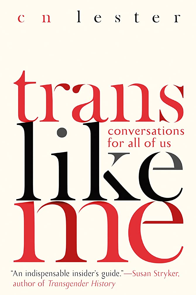 スマイル道徳教育挽くTrans Like Me: Conversations for All of Us (English Edition)
