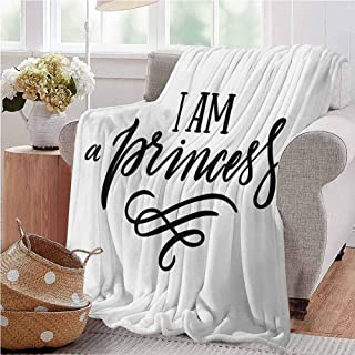 I am a Princess Microfiber Blanket Girlish Feminine Quote Well Being Happiness Self Love Theme Print Baby Small Fleece Blanket 70x90 Inch Black and White Full Size