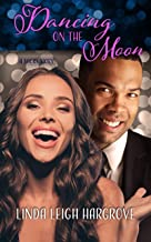 Dancing on the Moon: A Carver High Short Story