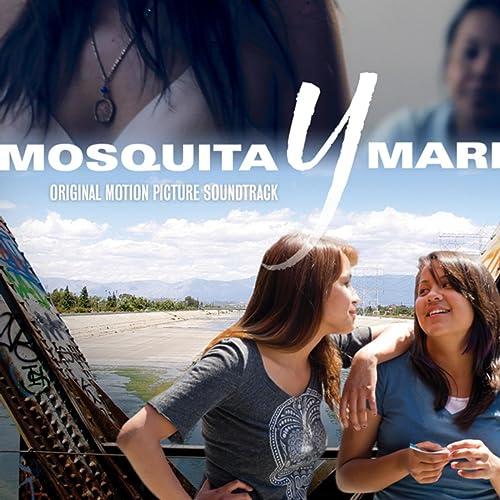 Mosquita Y Mari (Original Motion Picture Soundtrack) by Various artists on  Amazon Music - Amazon.com
