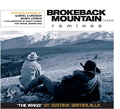 Brokeback Mountain Theme 'The Wings' Remixes