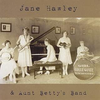 Jane Hawley & Aunt Betty's Band
