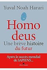 Homo deus: Une brève histoire du futur Format Kindle