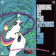 Looking At The Pictures In The Sky: British Psychedelic Sounds Of 1968