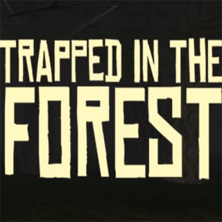 Trapped in the Forest FREE