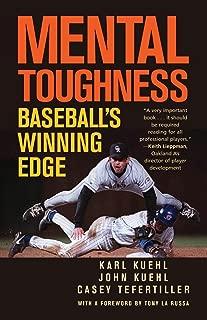 Mental Toughness: Baseball's Winning Edge