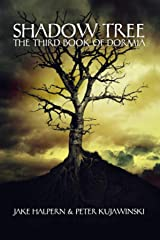 Shadow Tree: The Third Book of Dormia Kindle Edition