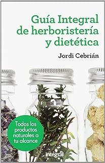 Guia integral de herboristeria y dietética