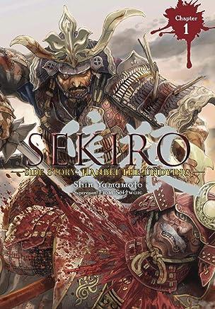 Sekiro Side Story: Hanbei the Undying, Chapter 1 (Sekiro Side Story: Hanbei the Undying (serial))