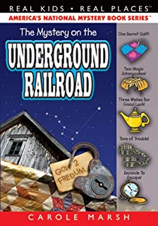 The Mystery on the Underground Railroad (12) (Real Kids Real Places)
