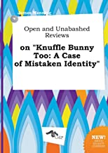 Open and Unabashed Reviews on Knuffle Bunny Too: A Case of Mistaken Identity