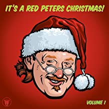 It's A Red Peters Christmas Volume #1 [Explicit]