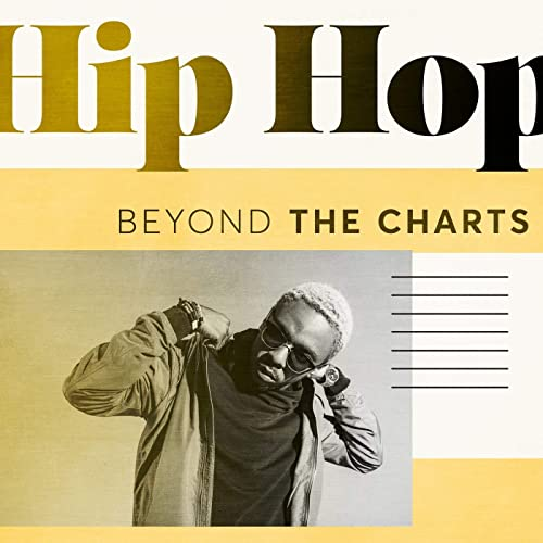Beyond the Charts: Hip Hop [Explicit] by Various artists on Amazon