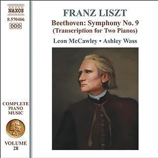 リスト:ピアノ曲全集28 - ベートーヴェン:交響曲第9番(2台ピアノ編)