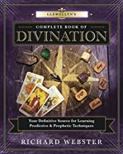 Llewellyn's Complete Book of Divination: Your Definitive Source for Learning Predictive & Prophetic Techniques (Llewellyn's Complete Book Series 11)