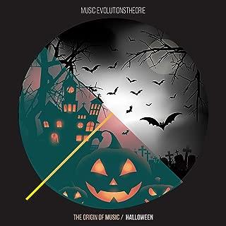 The Origin Of Music / Halloween