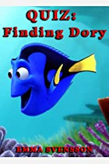 QUIZ: Finding Dory Kindle Edition