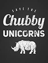 Save the Chubby Unicorns: Cute Endangered Rhino Notebook Journal Blank Lined College Ruled Composition Notepad 140 Pages (70 Sheets) Novelty Birthday Gift for an Animal Lover