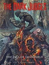 The Dark Judges: Fall of Deadworld (1) (Dark Judges: Tainted)