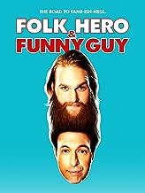 Folk Hero and Funny Guy