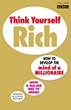 Think Yourself Rich: Discover Your Millionaire Potential