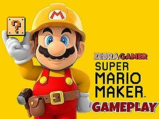 Clip: Super Mario Maker Gameplay - Zebra Gamer