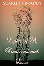 Lyrics of A Transcendental Love: Poetry of Love