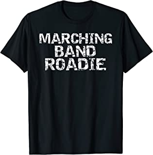 Marching Band Roadie Shirt Funny Band Family T-Shirts
