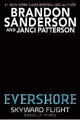 Evershore (Skyward Flight: Novella 3) (The Skyward Series) Kindle Edition