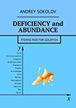 Deficiency and abundance: Fishing Rod for Goldfish
